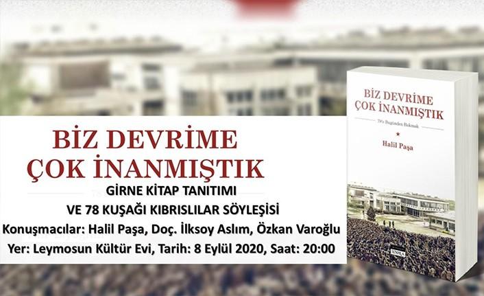 Halil Paşa, Girneli okurlarıyla buluşacak