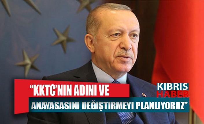 Erdoğan: KKTC'nin adını ve anayasasını değiştirmeyi planlıyoruz