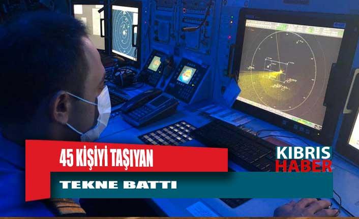 Milli Savunma Bakanlığı: Kaş'ın 161 mil güneybatısında içerisinde 45 kişinin bulunduğu tekne battı