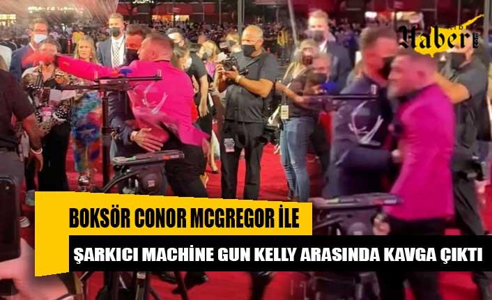 Boksör Conor McGregor ile şarkıcı Machine Gun Kelly arasında kavga çıktı