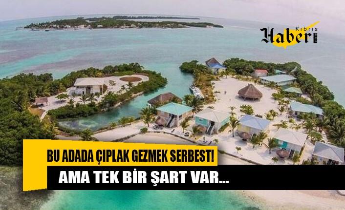 Bu adanın diğer yerlerden farkı çıplak gezmenin serbest olması