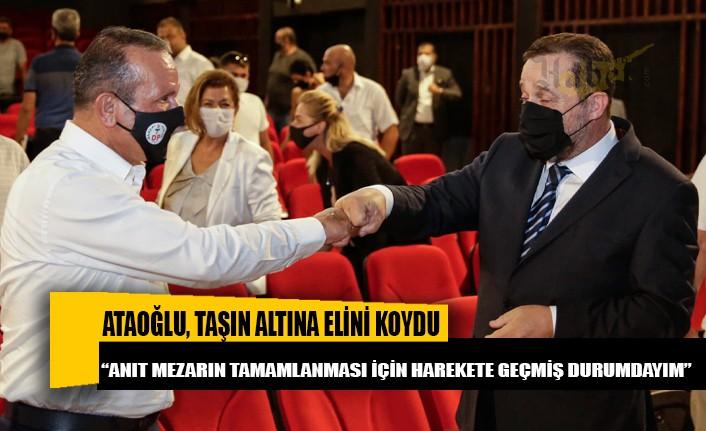 Fikri Ataoğlu, Denktaş'ın anıt mezarı için harekete geçti
