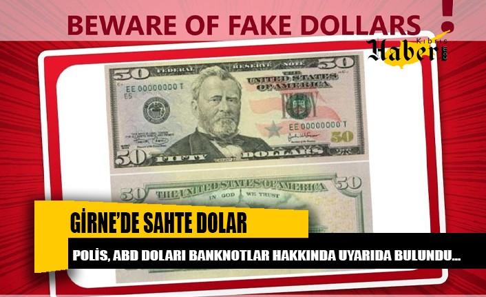 Girne'de sahte dolarlar piyasaya sürüldü