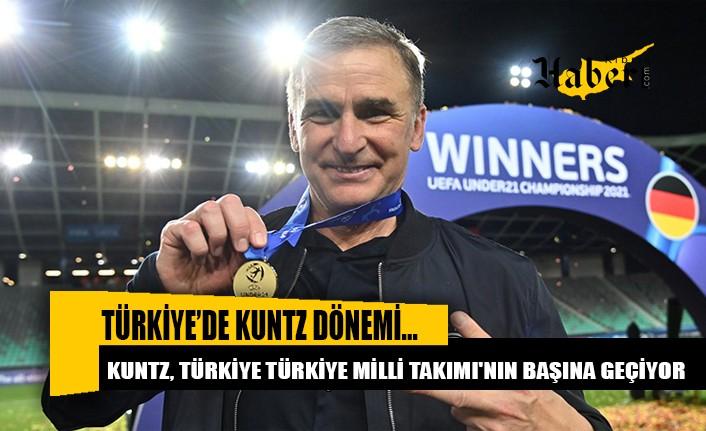 Kuntz, Türkiye Milli Takımı'nın başına geçiyor
