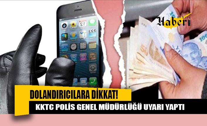 Polisten 'dolandırıcılara dikkat' uyarısı