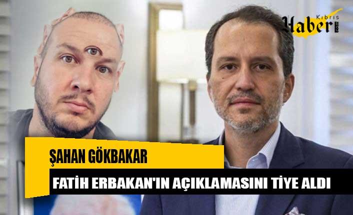 Şahan Gökbakar, Fatih Erbakan'ın açıklamasını tiye aldı, Bill Gates'e seslendi!
