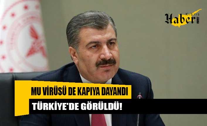 Türkiye'de Mu varyantı görüldü