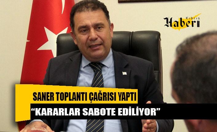 UBP Genel Başkanı Başbakan Saner, bugün için toplantı çağrısı yaptı