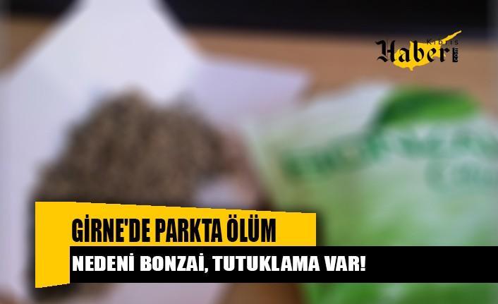 Girne'de Parkta Ölümün Nedeni BONZAİ, tutuklama var!