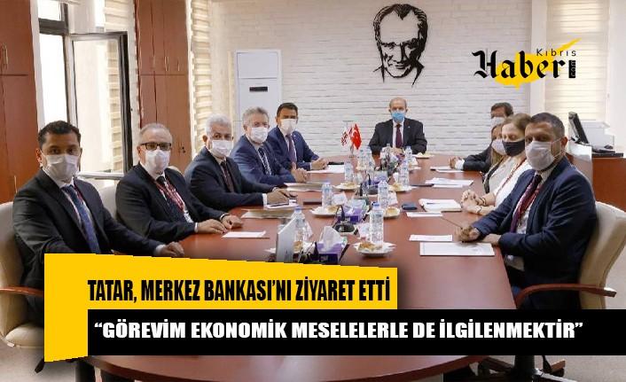 """Tatar: """"Görevim ekonomik meselelerle de ilgilenmektir"""""""