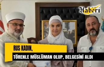 Rus kadın törenle müslüman olup, Emine adını aldı