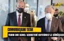 Cumhurbaşkanı Tatar yarın BM Genel Sekreteri Guterres'le...