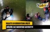 İnşaatta su birikintisine düşen düşen Ali Kubacık hayatını kaybetti