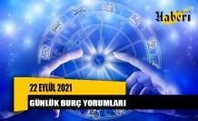 22 Eylül 2021 günlük burç yorumları