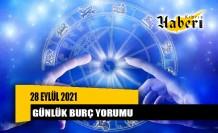 28 Eylül 2021 günlük burç yorumu
