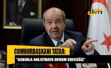"""Ersin Tatar: """"İki egemen devlete dayalı politikayı sabırla anlatmaya devam edeceğiz"""""""