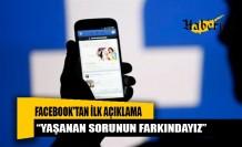 Facebook'tan ilk açıklama