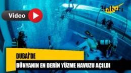 Dünyanın En Derin Yüzme Havuzu Dubai'de Açıldı