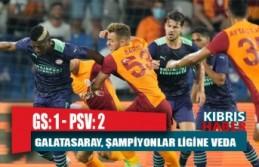 Galatasaray, PSV Eindhoven'a 2-1 mağlup oldu