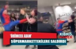 İngiltere'de 'örümcek adam' süpermarkettekilere saldırdı