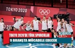 Tokyo 2020'de yarın Türk sporcular 9 branşta mücadele edecek