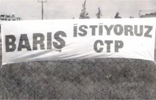 """CTP'den 1 Eylül Dünya Barış Günü mesajı:""""Hedef..."""