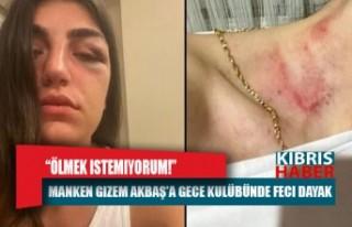 Manken Gizem Akbaş'a gece kulübünde feci dayak:...