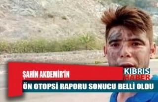 Şahin Akdemir'in ön otopsi raporu sonucu belli...