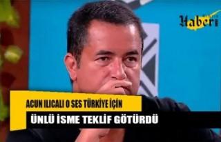 Acun Ilıcalı O Ses Türkiye için ünlü isme teklif...