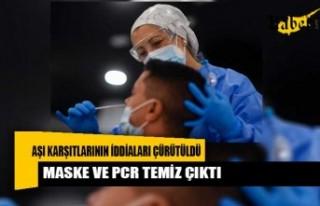 Aşı karşıtlarının iddiaları çürütüldü:...