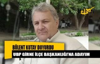 Bülent Kutay, UBP Girne İlçe Başkanlığı'na...