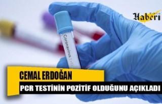 Cemal Erdoğan'ın PCR testi pozitif!
