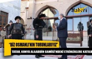 Cumhurbaşkanı Ersin Tatar, Konya Alaaddin Camisi'ndeki...