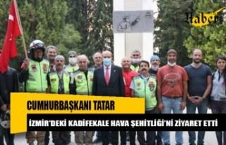 Cumhurbaşkanı Tatar, İzmir'deki Kadifekale...