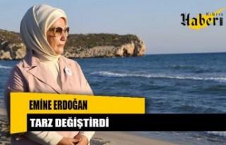 Emine Erdoğan tarz değiştirdi