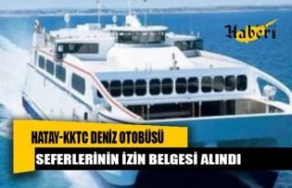 Hatay-KKTC deniz otobüsü seferlerinin izin belgesi...