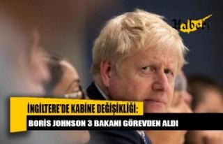 İngiltere'de kabine değişikliği: Boris Johnson...