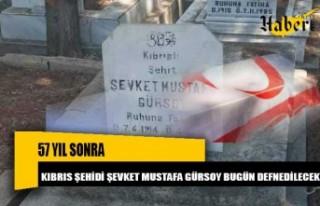 Kıbrıs Şehidi Şevket Mustafa Gürsoy'un naaşı...