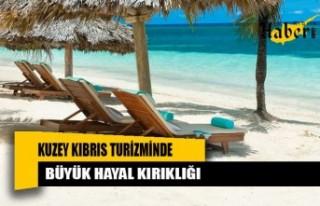 Kuzey Kıbrıs turizminde büyük hayal kırıklığı