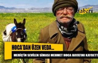 Mehmet Hoca hayatını kaybetti