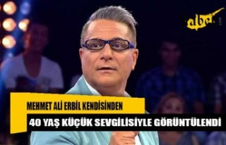 Mehmet Ali Erbil kendisinden 40 yaş küçük sevgilisiyle...