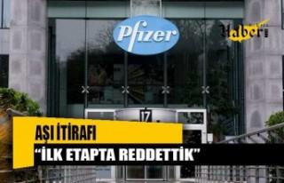 Pfizer yetkilisinden aşı itirafı: İlk etapta reddettik