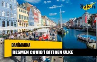 Resmen Covid'i bitiren ülke: Danimarka