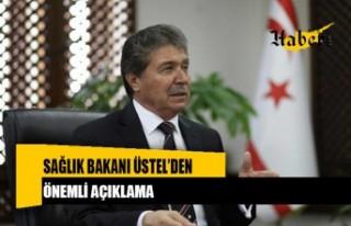 Sağlık Bakanı Üstel'den açıklama