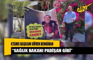 """""""Sağlık Bakanı padişah gibi"""""""