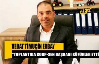 Timuçin Erbay: Güröz'ün saldırgan ve ağzı...