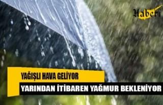 Yağmurlara dikkat!
