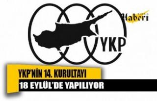 YKP'nin 14. kurultayı 18 Eylül'de yapılıyor