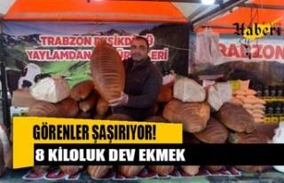 8 kiloluk dev ekmek görenlerde şaşkınlık yarattı