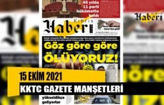 KKTC Gazete Manşetleri / 15 Ekim 2021